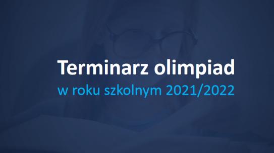 Terminarz olimpiad na 2021/2022