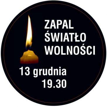 13 grudnia – pamiętamy!